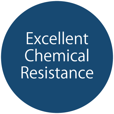 Excellent Chemical Resistance