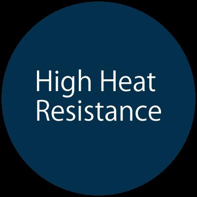 High Heat Resistance